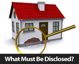 What Must Be Disclosed When Selling Your Home